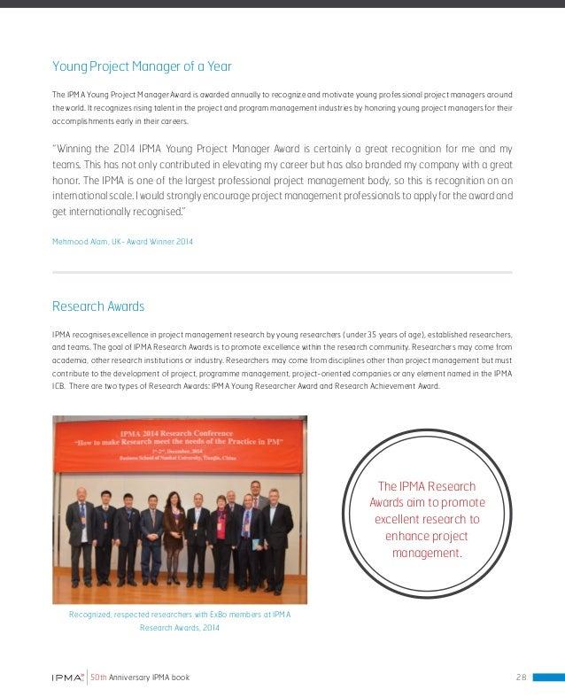 IPMA World Congress TheIPMAWorldCongresshasalongtraditionand respectedrecognitionasaleadingconferencefromthefieldofproject...