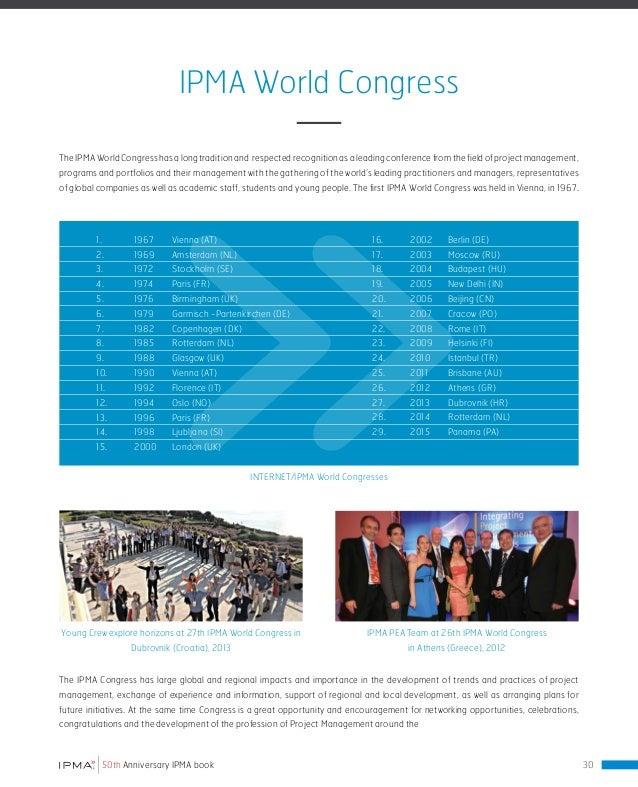 IPMA Expert Seminars The IPMA International Expert Seminars follow a established format by addressing particular and forwa...