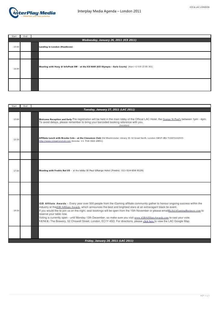 ICE & LAC LONDON                                                  Interplay Media Agenda – London 2011Start     End       ...