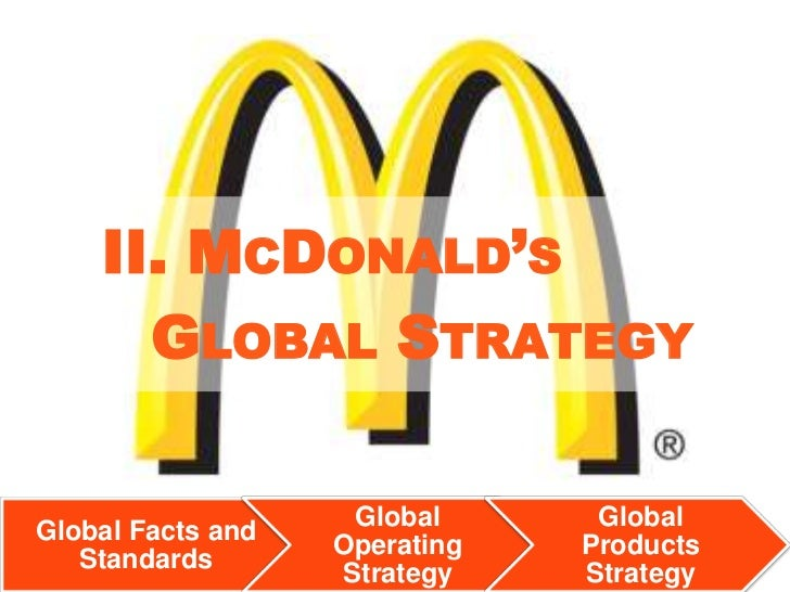 """the globalization of mc donalds essay Free essay: when society thinks about the local mcdonald's, they probably do not think """"innovation' that is because everyone has become accustomed to the."""