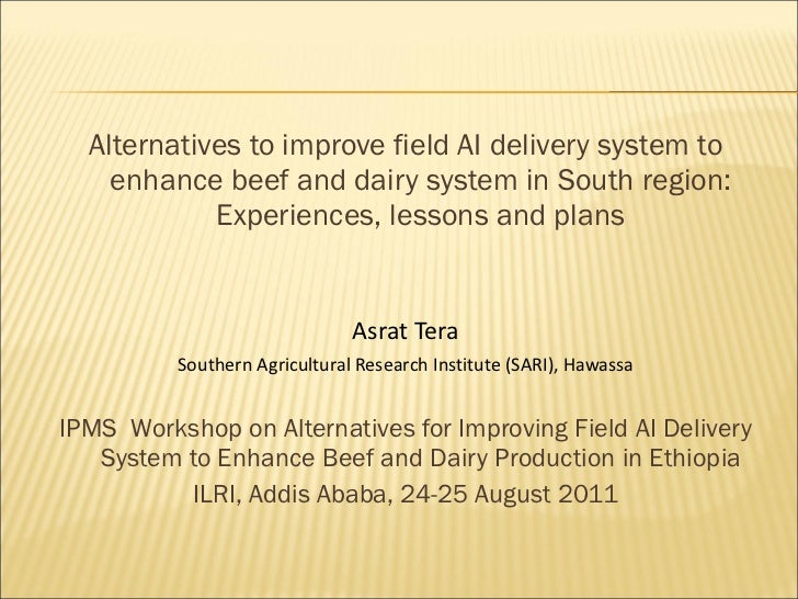 <ul><li>Alternatives to improve field AI delivery system to enhance beef and dairy system in South region: Experiences, le...