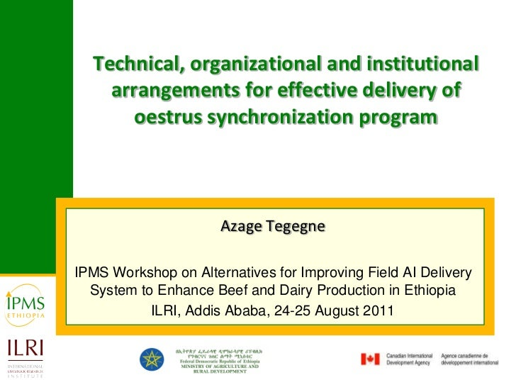 Technical, organizational and institutional arrangements for effective delivery of oestrus synchronization program<br />Az...