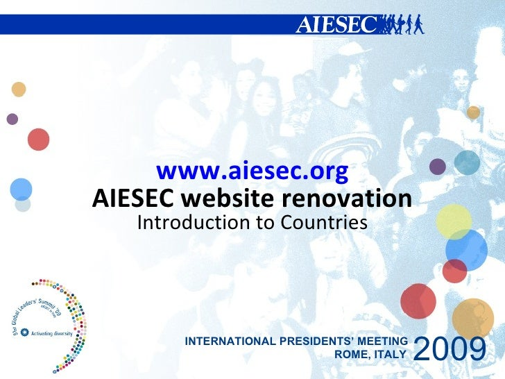 www.aiesec.org AIESEC website renovation Introduction to Countries