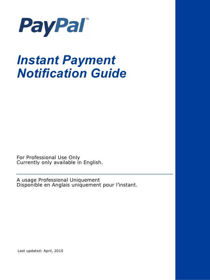 Instant PaymentNotification GuideFor Professional Use OnlyCurrently only available in English.A usage Professional Uniquem...