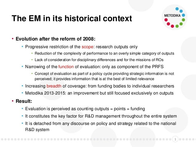 Context & key concepts of the new Evaluation Methodology Slide 2