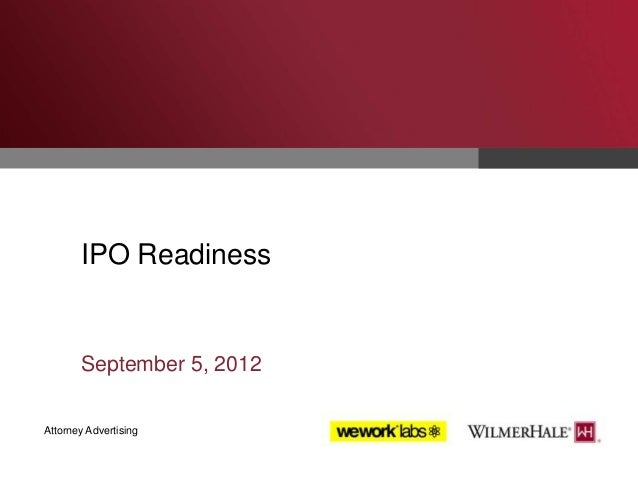 IPO Readiness  September 5, 2012 Attorney Advertising