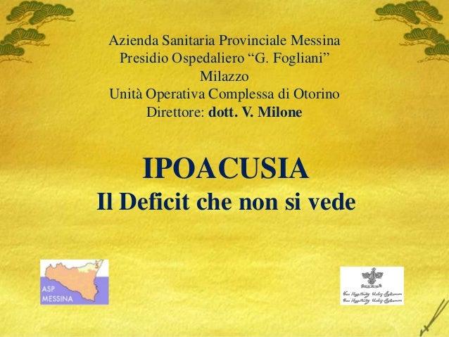 """Azienda Sanitaria Provinciale Messina  Presidio Ospedaliero """"G. Fogliani""""                Milazzo Unità Operativa Complessa..."""