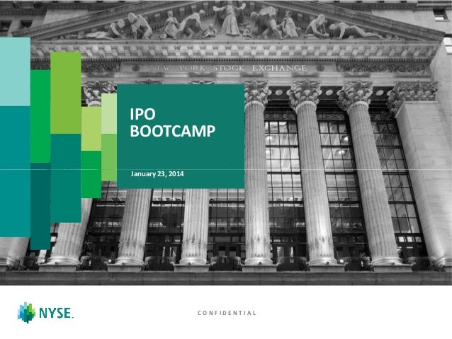 IPO BOOTCAMP January 23, 2014  CONFIDENTIAL