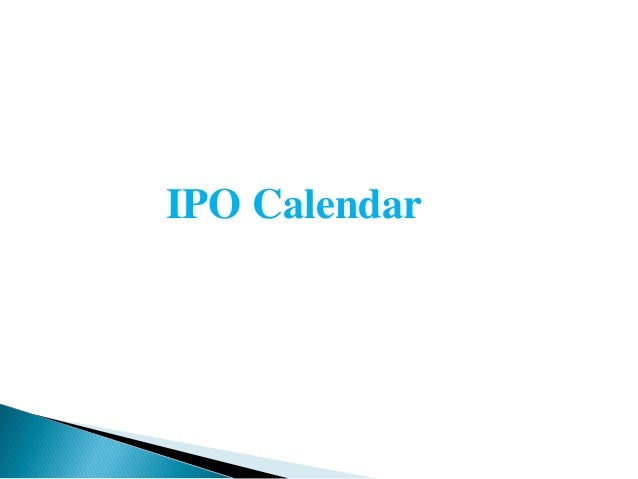 upcoming ipo calendar 2018 investallign