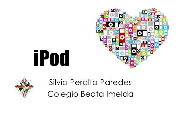 iPod Silvia Peralta Paredes Colegio Beata Imelda