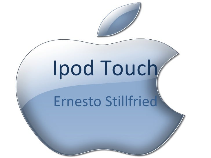 Ipod Touch Ernesto Stillfried