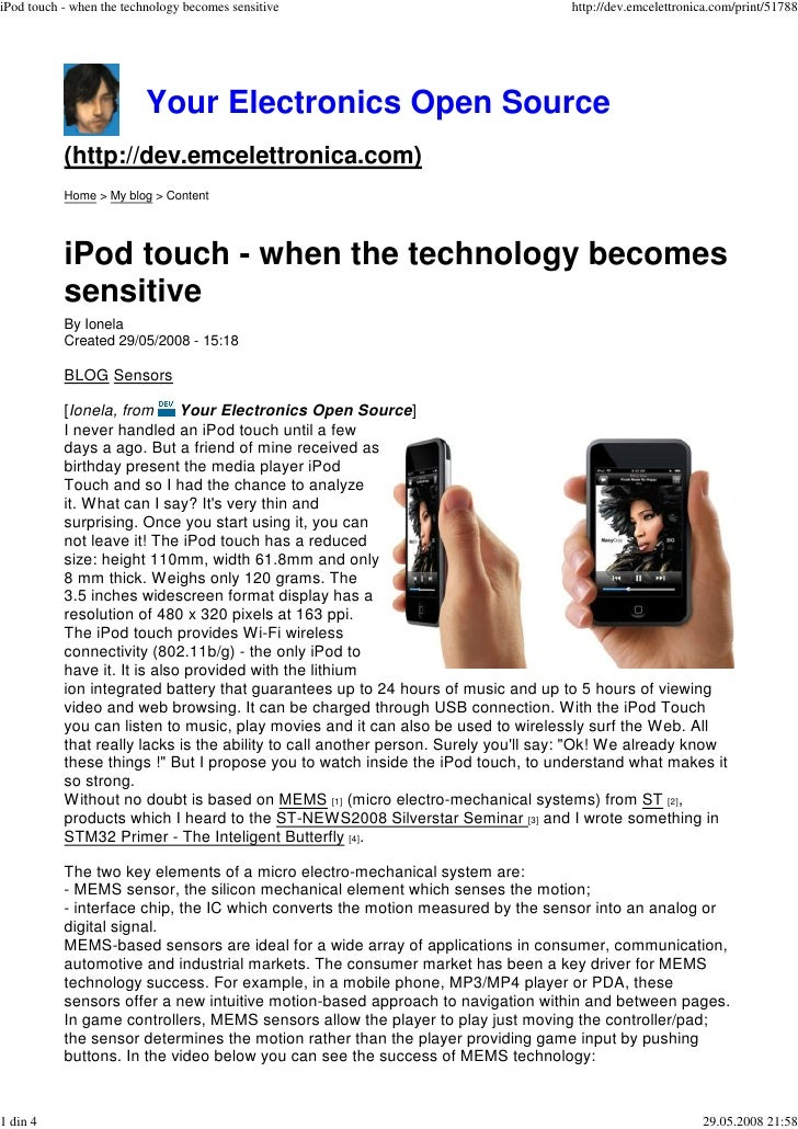 iPod touch - when the technology becomes sensitive                                  http://dev.emcelettronica.com/print/51...