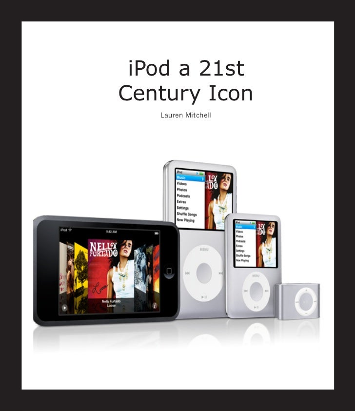 iPod a 21stCentury Icon   Lauren Mitchell