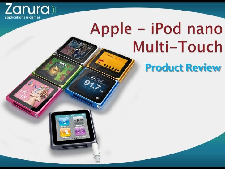 Apple - iPod nano Multi-Touch<br />Product Review<br />