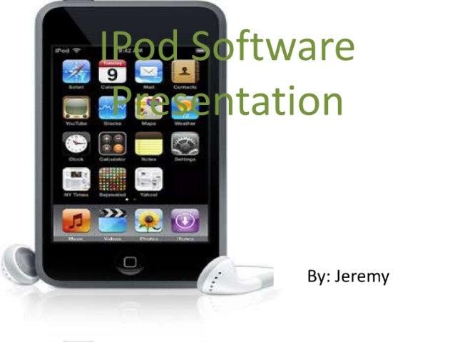 Ipod software presentation