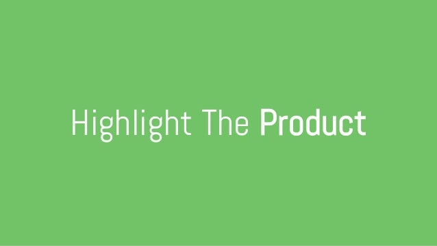 Highlight The Product