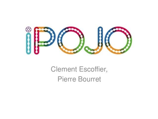 Clement Escoffier,Pierre Bourret