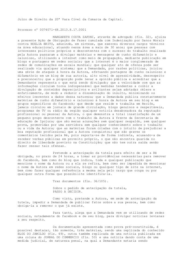 Juízo de Direito da 20ª Vara Cível da Comarca da Capital. Processo nº 0074071-68.2013.8.17.0001 MARGARETH COSTA ZAPONI, at...