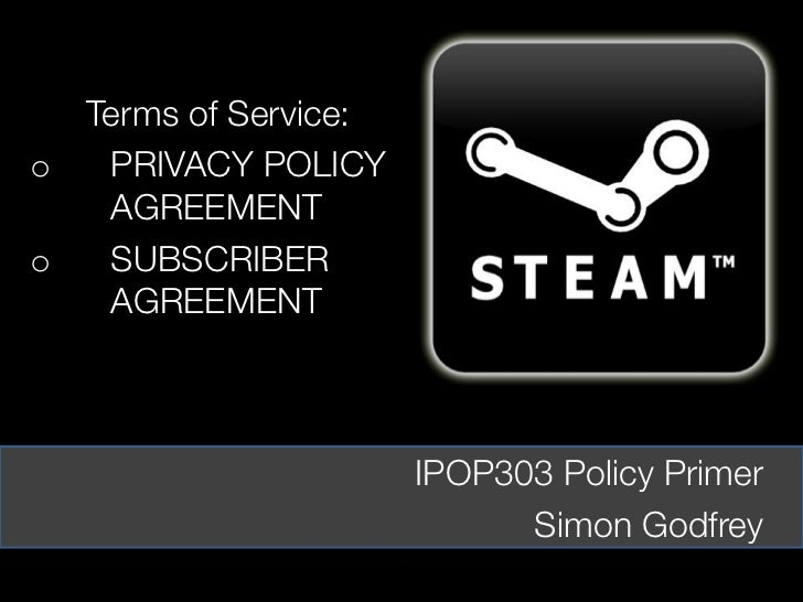 Terms of Service:o  PRIVACY POLICY   AGREEMENTo  SUBSCRIBER   AGREEMENT                      IPOP303 Policy Primer        ...