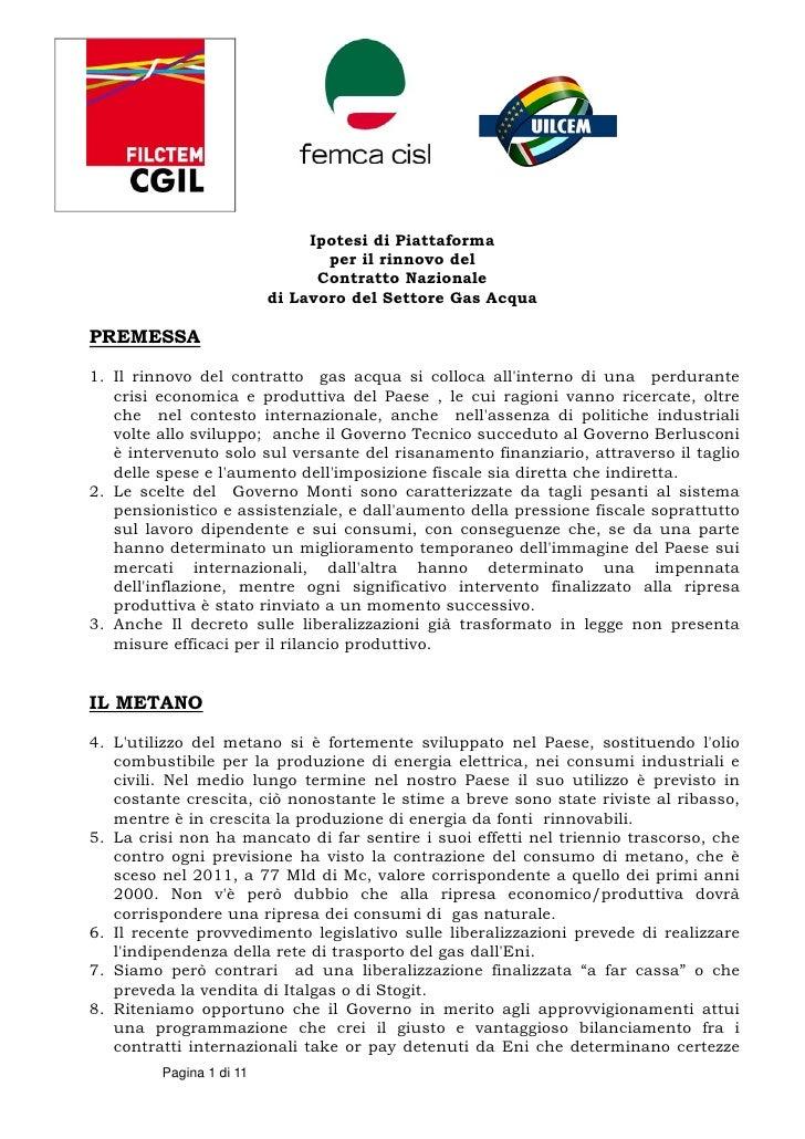 Ipotesi di Piattaforma                                 per il rinnovo del                                Contratto Naziona...