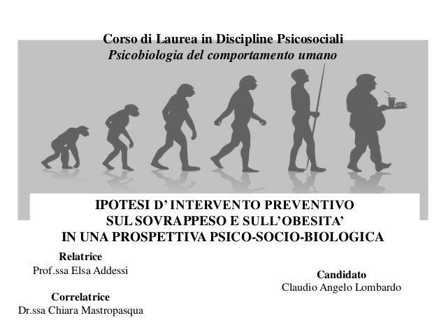 Corso di Laurea in Discipline Psicosociali Psicobiologia del comportamento umano IPOTESI D' INTERVENTO PREVENTIVO SUL SOVR...