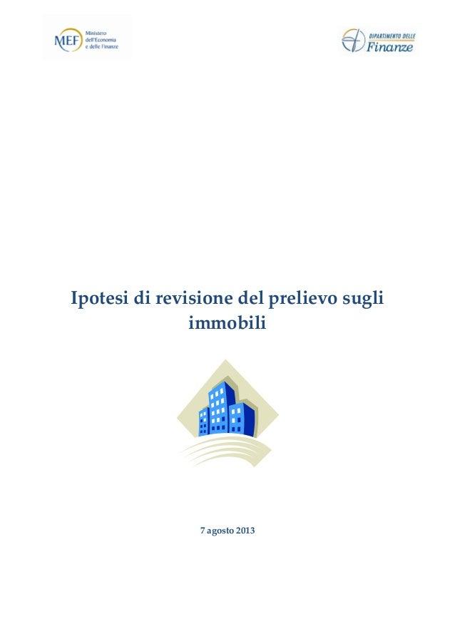 Ipotesi di revisione del prelievo sugli immobili 7 agosto 2013