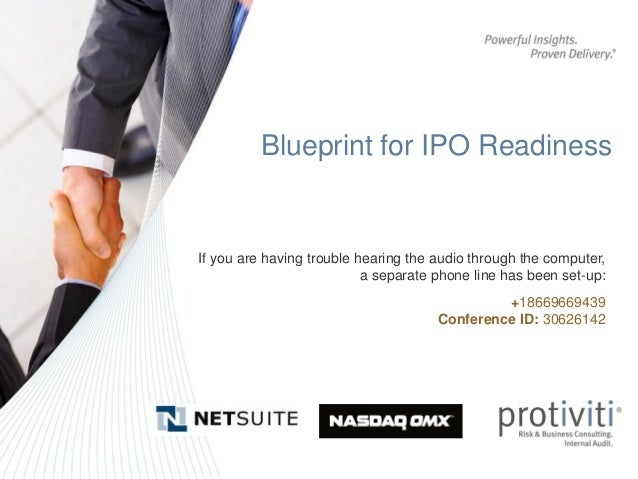 Blueprint for IPO ReadinessIf you are having trouble hearing the audio through the computer,                           a s...