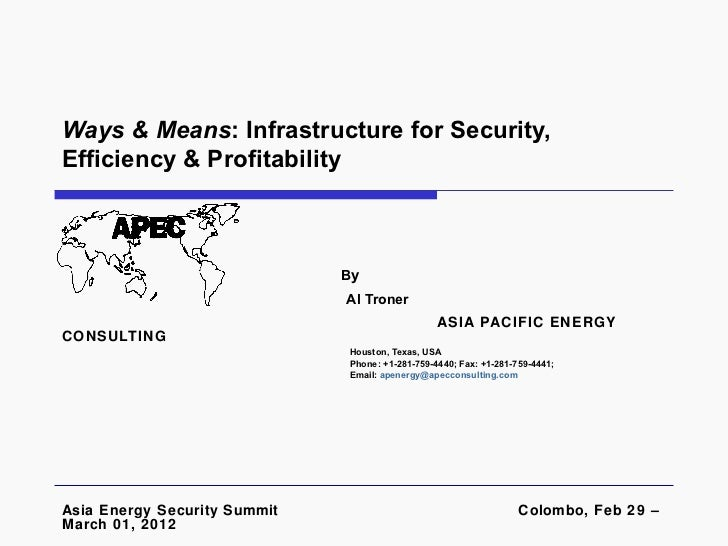 Ways & Means: Infrastructure for Security,Efficiency & Profitability                              By                      ...