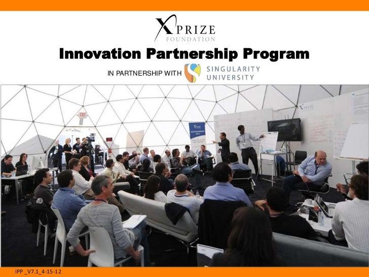 Innovation Partnership Program                     IN PARTNERSHIP WITHIPP _V7.1_4-15-12