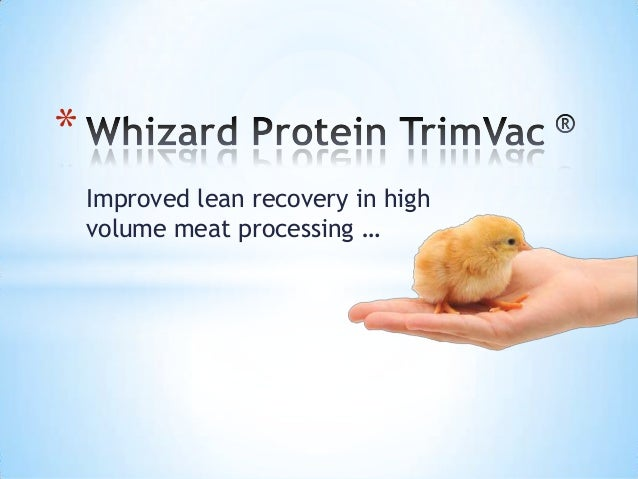 *    Improved lean recovery in high    volume meat processing …