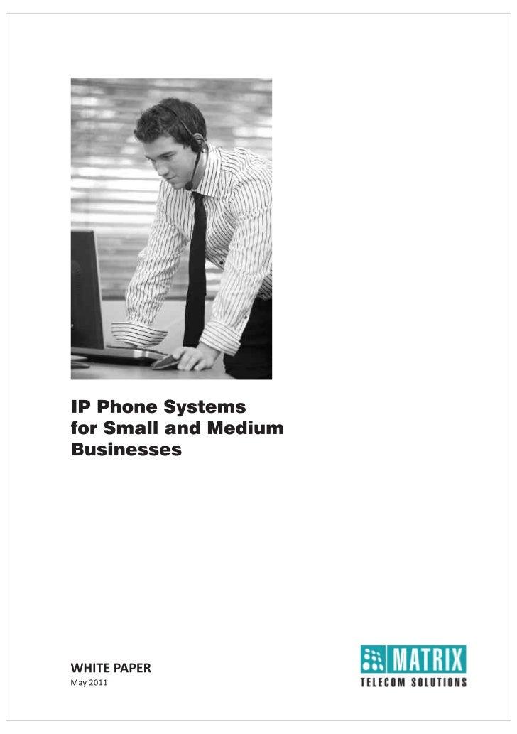 Ip phone system for smb matrix white paper