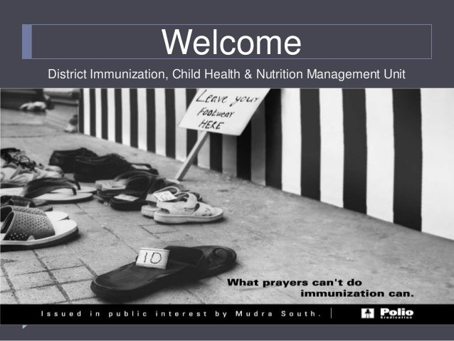WelcomeDistrict Immunization, Child Health & Nutrition Management Unit