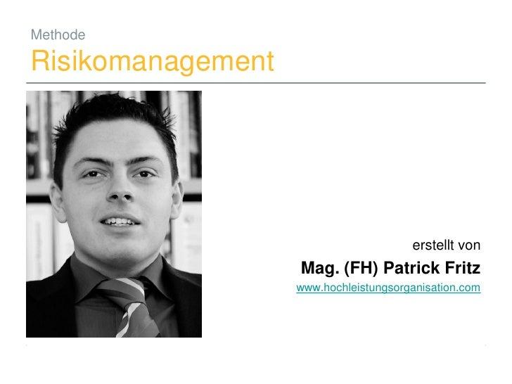 Methode  Risikomanagement                                                          erstellt von                           ...