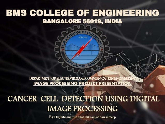 thesis cancer detection using image processing Image description using deep neural networks  and accelerated training models using graphic processing  breast cancer detection,.