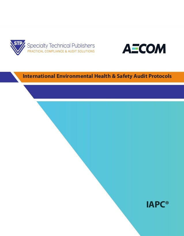 IAPC® International Environmental Health & Safety Audit Protocols