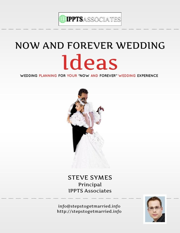 """NOW AND FOREVER WEDDING                  IdeasWEDDING PLANNING FOR YOUR """"NOW AND FOREVER"""" WEDDING EXPERIENCE              ..."""