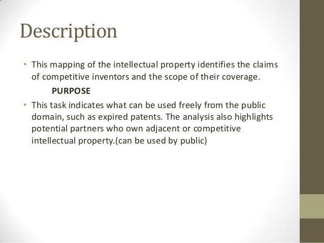 Description• This mapping of the intellectual property identifies the claims  of competitive inventors and the scope of th...
