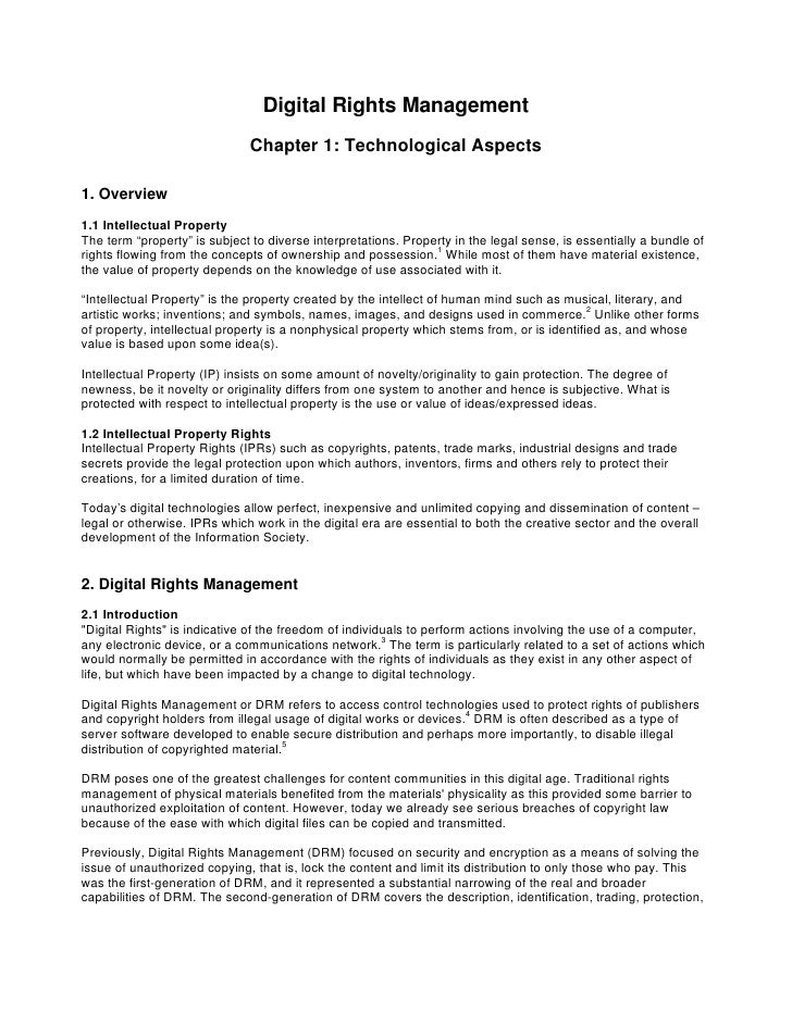 Digital Rights Management                               Chapter 1: Technological Aspects  1. Overview 1.1 Intellectual Pro...