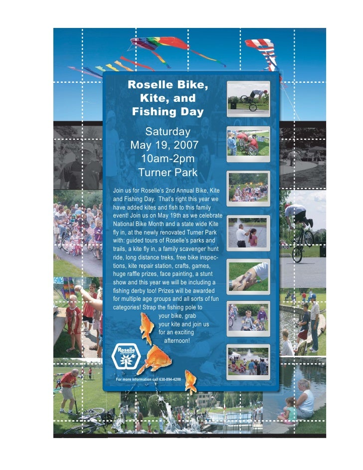 Roselle Bike,          Kite, and         Fishing Day            Saturday          May 19, 2007           10am-2pm         ...