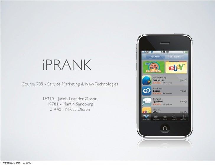 iPRANK                 Course 739 - Service Marketing & New Technologies                              19310 - Jacob Leande...