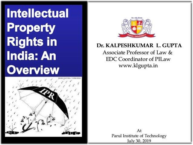 Associate Professor of Law &Associate Professor of Law & EDC Coordinator of PILawEDC Coordinator of PILaw www.klgupta.inww...