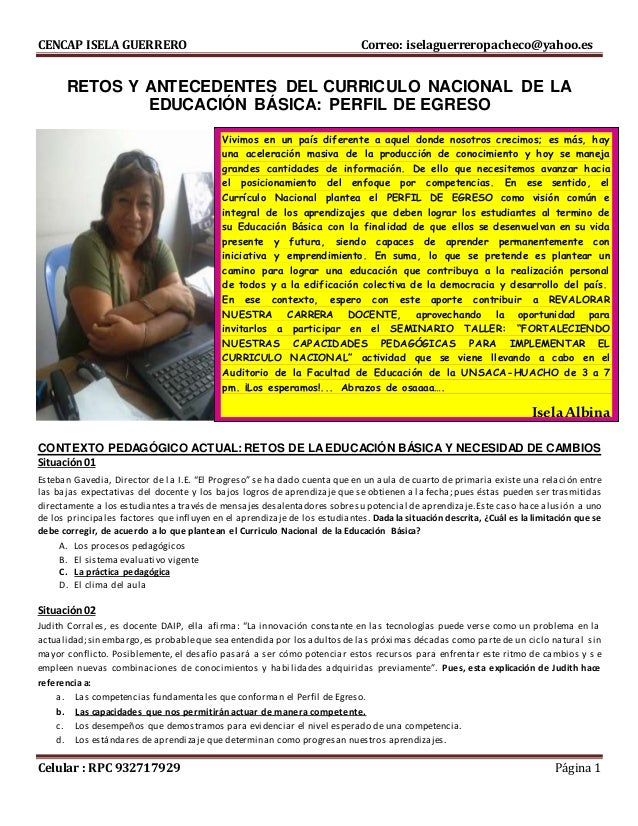 CENCAP ISELA GUERRERO Correo: iselaguerreropacheco@yahoo.es Celular : RPC 932717929 Página 1 RETOS Y ANTECEDENTES DEL CURR...