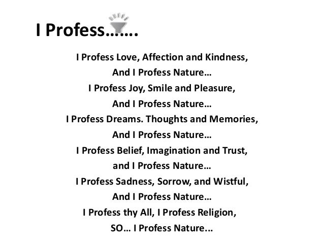 I PROFESS NATURE; 14.