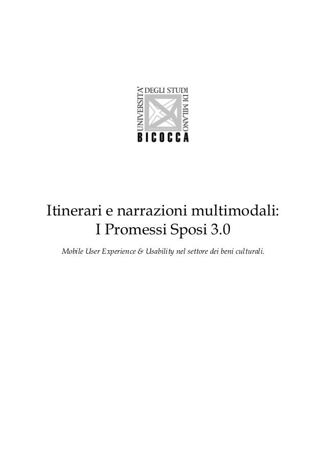 Itinerari e narrazioni multimodali: I Promessi Sposi 3.0 Mobile User Experience & Usability nel settore dei beni culturali.