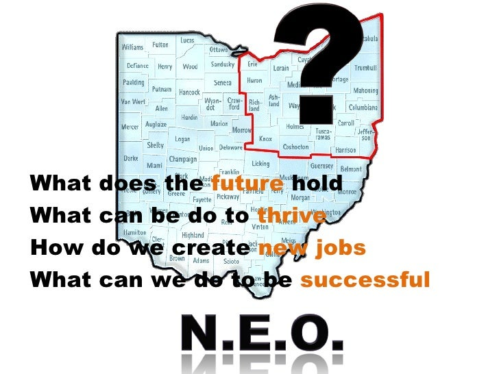 What does the  future  hold What can be do to  thrive How do we create  new jobs What can we do to be  successful