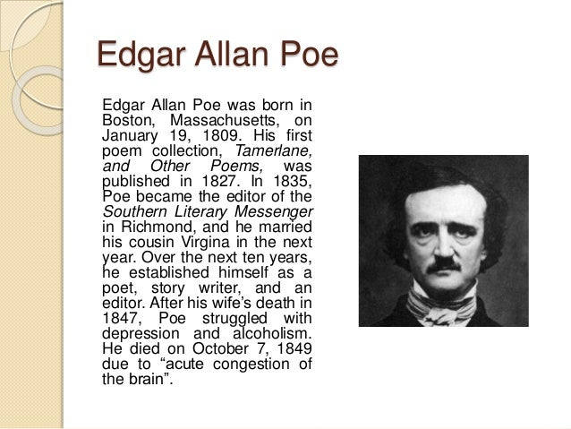 edgar allan poes life and his work english literature essay Edgar allan poe was one of the most important and influential american writers of the 19th century he was the first author to try to make a professional living as a writer much of poe's work was inspired by the events that happened around him his poetry alone would ensure his spot in the literary.