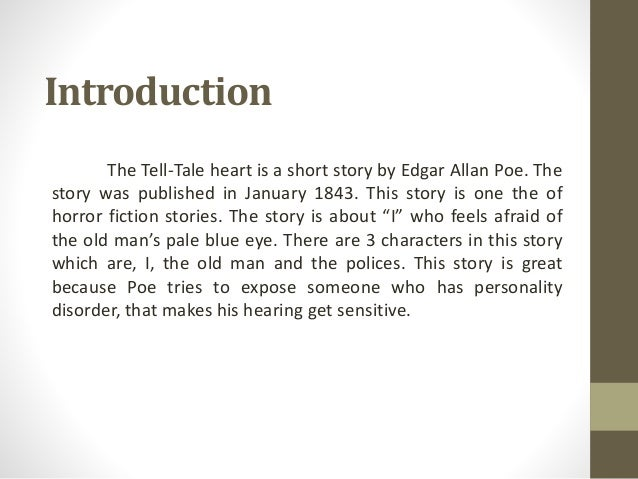 The Tell-Tale Heart - Essay