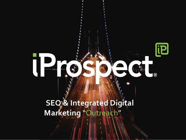"SEO & Integrated Digital Marketing ""Outreach"""