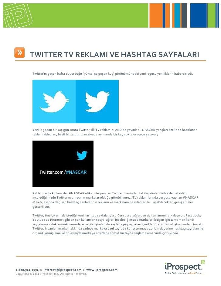 """I TWITTER TV REKLAMI VE HASHTAG SAYFALARI            Twitterın geçen hafta duyurduğu """"yükselişe geçen kuş"""" görünümündeki y..."""