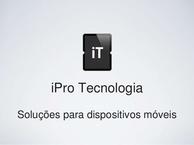 Soluções para dispositivos móveis